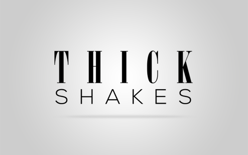 Thick-Shakes